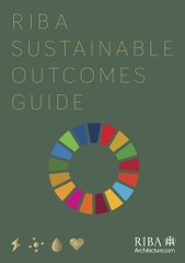 RIBA SUSTAINABLE OUTCOMES GUIDE